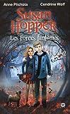 Susan Hopper - tome 2 Les Forces fantômes