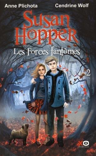 Susan Hopper (2) : Les forces fantômes