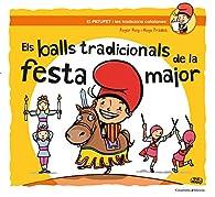 Els Balls Tradicionals De La Festa Major par  Roger Roig César