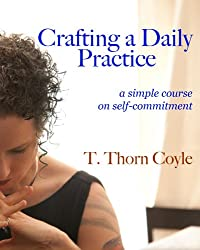 Crafting A Daily Practice (English Edition)