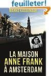 La maison Anne Frank � Amsterdam