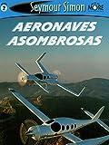 Seymour Simon Libros infantiles de aviones y aviación