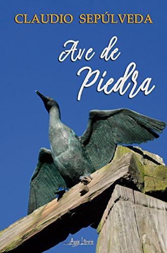 Ave de Piedra por Claudio Sepúlveda
