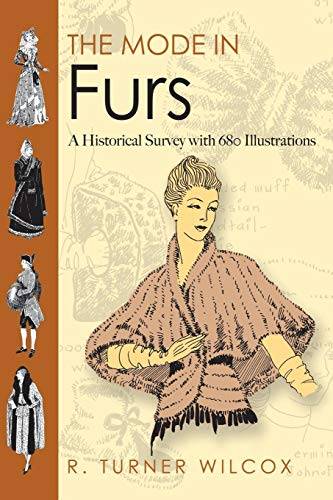 Mode in Furs (Dover Fashion and Costumes)