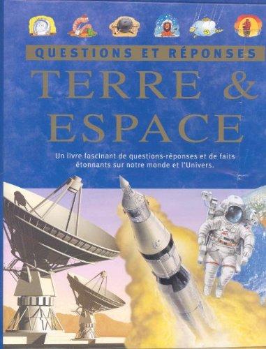 Terre & espace : Un livre fascinant ...