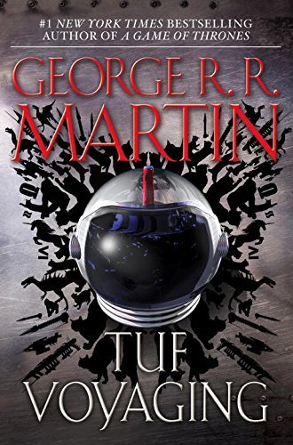 [Tuf Voyaging] [By: Martin, George R.R.] [January, 2013]