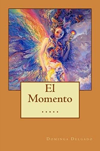 El Momento (Contando Cuentos nº 13) par Dominga Delgado