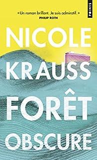Forêt obscure par Nicole Krauss