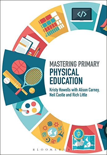 Mastering Primary Physical Education (Mastering Primary Teaching)