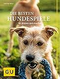 Die besten Hundespiele: für drinnen und draußen (GU Tier Spezial)