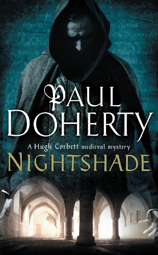 Nightshade (Hugh Corbett Mysteries, Book 16): A thrilling medieval mystery of murder and stolen treasure (English Edition) por Paul Doherty
