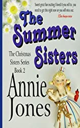 The Summer Sisters (The Christmas Sisters for All Seasons) (Volume 2) by Annie Jones (2014-08-26)
