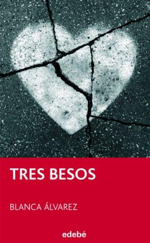 Tres Besos (PERISCOPIO)