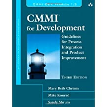 CMMI for Development: Guidelines for Process Integration and Product Improvement (SEI Series in Software Engineering (Hardcover))