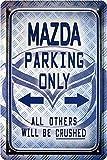 Mazda Parking Only Auto Car Blechschild 20 x 30 Retro Blech 468