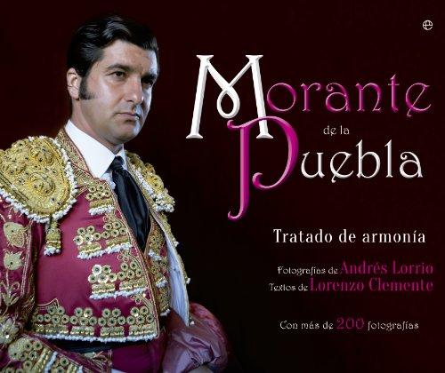 Morante De La Puebla. Tratado De Armonía (Ilustrados) por Lorenzo Clemente Naranjo
