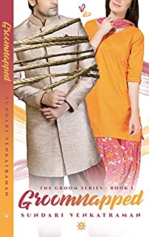 Groomnapped (The Groom Series Book 1) by [Venkatraman, Sundari]