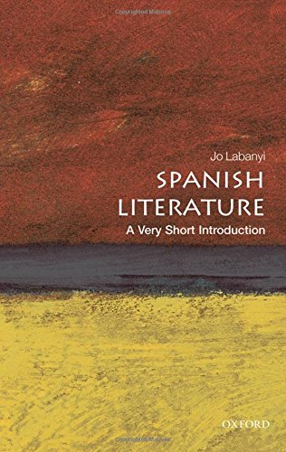 Spanish Literature: A Very Short Introduction (Very Short Introductions) por Jo Labanyi