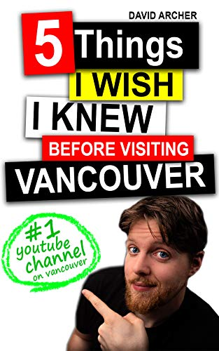 5 Things I Wish I Knew Before Visiting Vancouver book cover