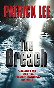 The Breach (Travis Chase series Book 1) by [Lee, Patrick]
