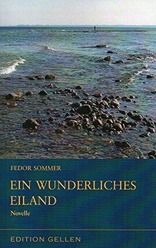 Ein wunderliches Eiland (Edition Gellen)
