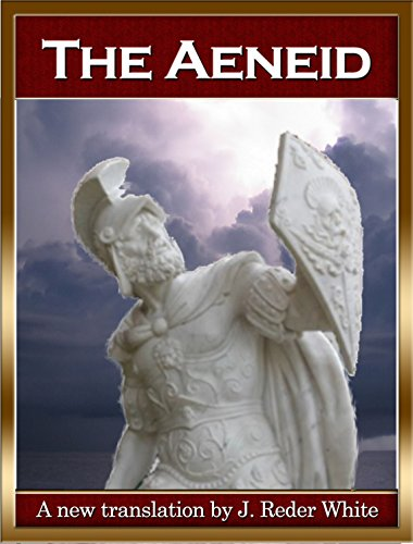 The Aeneid: Freely Translated in Free Verse (English Edition) por Publius Vergil