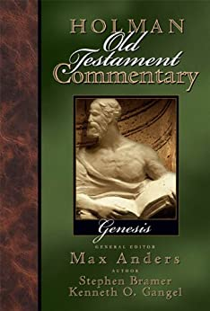 Holman Old Testament Commentary - Genesis: 1 di [Gangel, Kenneth, Bramer, Stephen  J.]