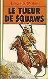 Le Tueur de squaws par Patten