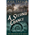 A Second Chance (The Chronicles of St Mary Book 3)