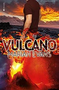 Vulcano par Mariah Evans
