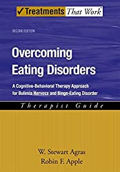 [Overcoming Eating Disorders: Therapist Guide: A Cognitive-Behavioral Therapy Approach for Bulimia Nervosa and Binge-Eating Disorder] (By: W.Stewart Agras) [published: September, 2007]