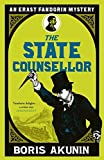 The State Counsellor: Further Adventures of Fandorin (Erast Fandorin 6) by Boris Akunin (2009-01-22) - Boris Akunin