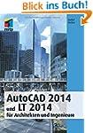 AutoCad 2014 und Lt 2014: für Archite...