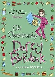 Darcy Burdock: Oh, Obviously (Darcy Burdock 4) by Laura Dockrill (2015-06-04)