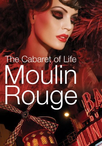 Moulin Rouge: The Cabaret of Life [DVD] [Region 1] [US Import] [NTSC]