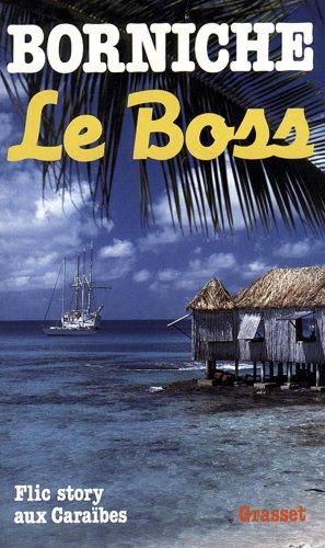 Le Boss par Roger Borniche