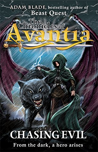 The Chronicles of Avantia: 2: Chasing Evil