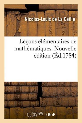 Leons lmentaires de mathmatiques. Nouvelle dition
