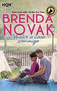 Vuelve a casa conmigo par Brenda Novak