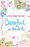 Barefoot in the Dark (English Edition)