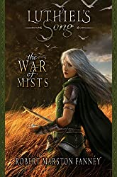 Luthiel's Song: The War of Mists