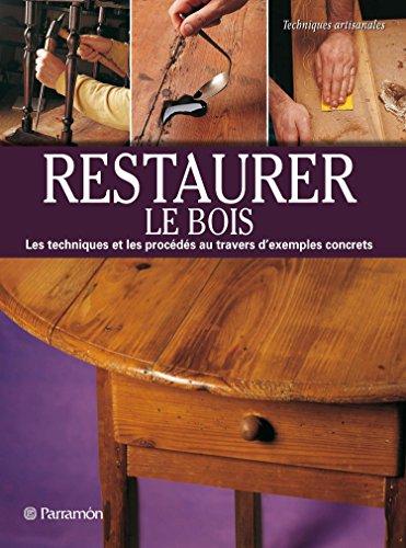 Restaurer du bois par Eva Pascual i Miro