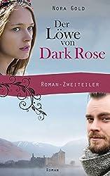 Der Löwe von Dark Rose: Der Roman-Zweiteiler in einem Band