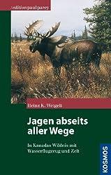 Jagen abseits aller Wege (Edition Paul Parey)