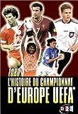 L'Histoire des championnats d'Europe UEFA...
