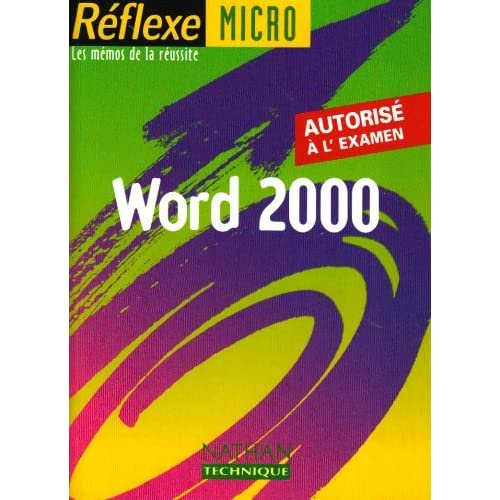 Word 2000, mémo numéro 58 by Monique Langlet (2001-03-13)