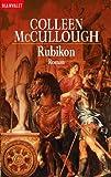 Rubikon - Colleen McCullough