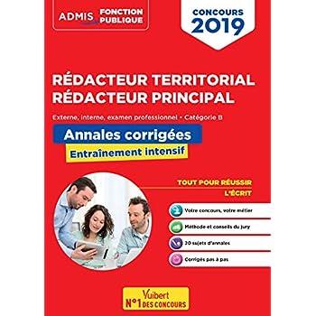 Concours Rédacteur territorial et rédacteur principal - Annales corrigées - Catégorie B - Concours externe, interne et 3e voie - Concours 2019