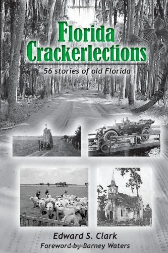 Florida Crackerlections by Clark, Edward S. (2010) Paperback