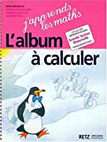 Image de J'apprends les maths, GS. Album à calculer